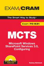 MCTS 70-631 Exam Cram: Microsoft Windows SharePoint Services 3.0, Configuring
