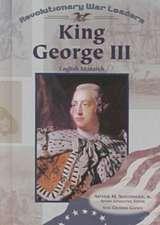 """King George III: """""""""""