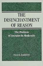 Disenchantment of Reason
