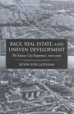 Race Real Estate and Uneven Develo