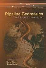 Pipeline Geomatics:  Practice & Innovation
