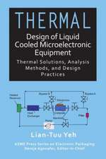 Thermal Design of Liquid Cooled Microelectronic Equipment
