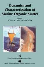 Dynamics and Characterization of Marine Organic Matter