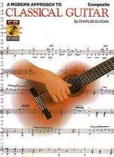 A Modern Approach to Classical Guitar, Book 1 [With 3 CDs]