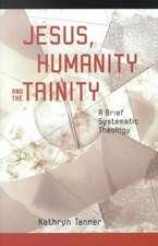 Jesus Humanity and the Trinity