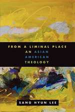 From a Liminal Place:  An Asian American Theology