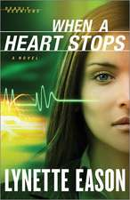 When a Heart Stops:  A Devotional for Couples
