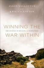 Winning the War Within