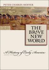 The Brave New World – A History of Early America