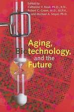 Aging, Biotechnology And The Future