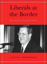 Liberals at the Border