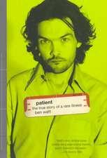 Patient:  Cult Heroes of the Twentieth Century