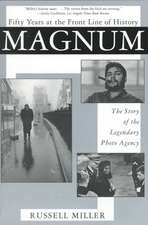 Magnum:  The Story of the Legendary Photo Agency