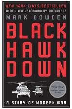 Black Hawk Down:  A Story of Modern War