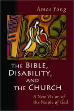 The Bible, Disability, and the Church