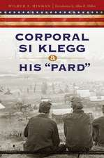 "Corporal Si Klegg and His ""Pard"""