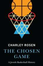 The Chosen Game: A Jewish Basketball History