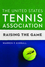 The United States Tennis Association: Raising the Game