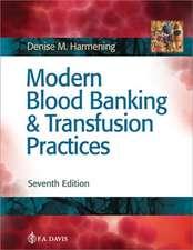 Modern Blood Banking & Transfusion Practices