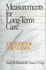 Measurements for Long-Term Care: A Guidebook for Nurses