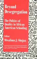 Beyond Desegregation: The Politics of Quality in African American Schooling