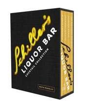 Schiller's Liquor Bar Cocktail Collection:  Classic Cocktails/Artisanal Updates/Seasonal Drinks/The Bartender's Guide