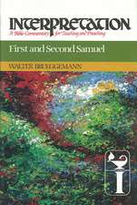 First and Second Samuel:  A Bible Commentary for Teaching and Preaching