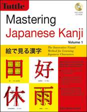 Mastering Japanese Kanji: (JLPT Level N5) The Innovative Visual Method for Learning Japanese Characters (Audio CD Included)