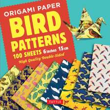 "Origami Paper 100 sheets Bird Patterns 6"" (15 cm): Tuttle Origami Paper: High-Quality Origami Sheets Printed with 8 Different Designs: Instructions for 8 Projects Included"