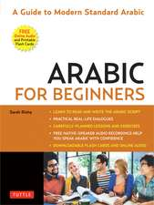 Arabic for Beginners: A Guide to Modern Standard Arabic (with Downloadable Flash Cards and Free Online Audio)