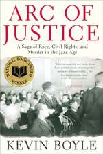 Arc Of Justice: A Saga of Race, Civil Rights and Murder in the Jazz Age