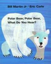 Polar Bear, Polar Bear What Do You Hear?