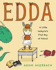 Edda:  A Little Valkyrie's First Day of School