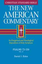 Psalms 73-150, Volume 13: An Exegetical and Theological Exposition of Holy Scripture