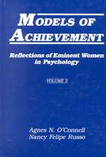Models of Achievement: Reflections of Eminent Women in Psychology, Volume 2
