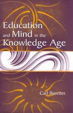 Education and Mind in the Knowledge Age:  Readings and Activities for Engagement, Reflection, and Inquiry