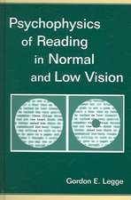 Psychophysics of Reading in Normal and Low Vision [With CDROM]:  Volume 3