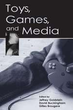 Toys, Games, and Media