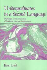 Undergraduates in a Second Language:  Challenges and Complexities of Academic Literacy Development