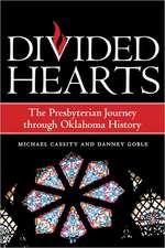 Divided Hearts:  The Presbyterian Journey Through Oklahoma History