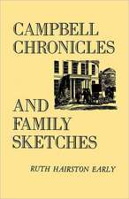 Campbell Chronicles and Family Sketches