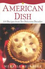 American Dish:  100 Recipes Fro