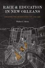 Race and Education in New Orleans