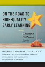 On the Road to High-Quality Early Learning