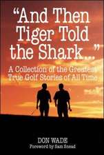 """""""And Then Tiger Told the Shark . . ."""""""