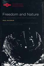 Freedom and Nature: The Voluntary and the Involuntary