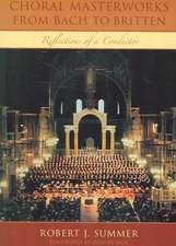 Choral Masterworks from Bach to Britten