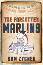 The Forgotten Marlins