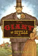 "The Giant of Seville:  A ""Tall"" Tale Based on a True Story"
