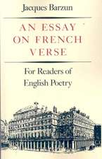 An Essay On French Verse – For Readers of English Poetry